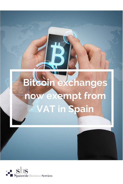 Bitcoin exchanges now exempt from VAT in Spain